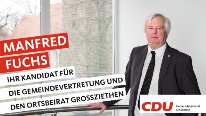 Ihre Kandidaten stellen sich vor: Heute Manfred Fuchs