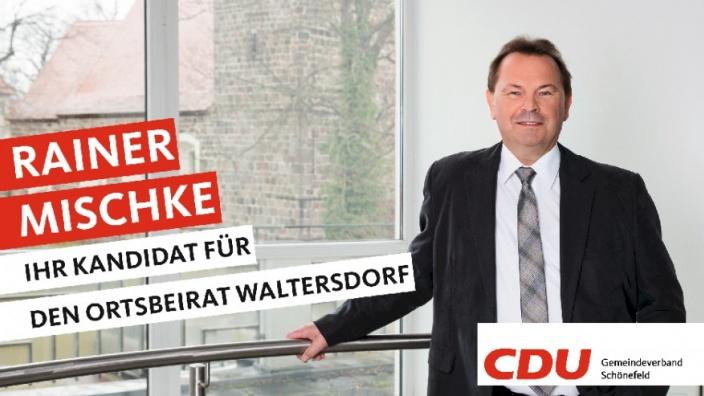 Ihre Kandidaten stellen sich vor: Heute Rainer Mischke