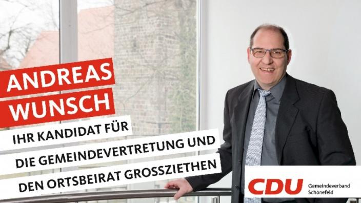 Ihre Kandidaten stellen sich vor: Heute Andreas Wunsch